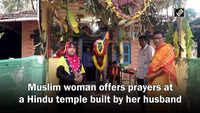 Muslim woman offers prayers at a Hindu temple built by her husband
