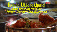 'Exotic Uttarakhand' food festival held in Gurgaon