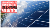 US wants India to manufacture its cheaper solar tech amidst over-dependence on China