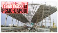 Pune: MahaMetro completes laying tracks at PCMC-Dapodi priority stretch