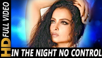 Khiladiyon Ka Khiladi | Song - 'In The Night No Control'