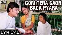 Chitchor | Song - Gori Tera Gaon Bada Pyara