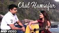 Latest Hindi Song 'Chal Humsafar' Sung By Shivam Sadana