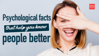 Psychological facts that help you know people better