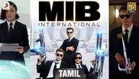 Men In Black International - Official Tamil Trailer