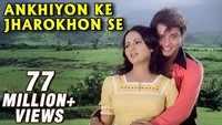 Ankhiyon Ke Jharokhon Se - Title Track