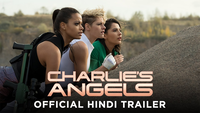 Charlie's Angels- Official Trailer(Hindi)