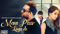 Latest Punjabi Song 'Menu Paar Laga De' Sung By Master Saleem & Dolisha