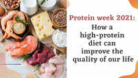 Protein week 2021: How a high-protein diet can improve the quality of our life