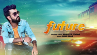 Latest Haryanvi Song Future Sung By Manveer Poonia