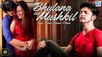 Latest Hindi Song 'Bhulana Hai Mushkil' Sung By Arun Kumar Nikam