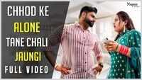 Latest Haryanvi Song 'Chhod Ke Alone Tane Chali Jaungi' Sung By Vishal Sachdeva