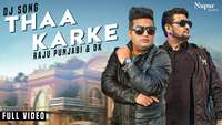 Latest Haryanvi Song Thaa Karke Sung By Raju Punjabi & Sushila Takhar