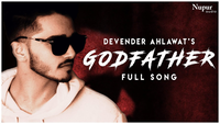 Latest Haryanvi Song Godfather Sung By Devender Ahalwat