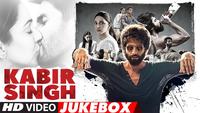 Kabir Singh Video Jukebox