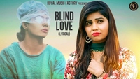Latest Haryanvi Song Lyrical Blind Love Sung By Tarun Panchal