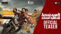 Kavalthurai Ungal Nanban - Official Teaser
