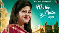 Latest Haryanvi Song Meethe Meethe Bol Lyrical Sung By Sannu Doi And Renu Chaudhary