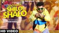 Latest Punjabi Song 'Aao Milo Shilo Shalo' Sung By Sagar Bhatia