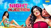 Latest Haryanvi Song Night Injection Sung By Jyoti Jiya and Sunil Hooda