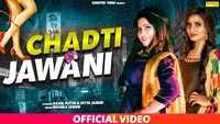 Latest Haryanvi Song 'Chadti Jawani' Sung By Ruchika Jangid And Rahul Putthi