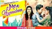 Latest Haryanvi Song 'Mere Humnasheen' Sung By Sadhana Sargam & Vikram Rana
