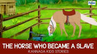 Kids Stories | Nursery Rhymes & Baby Songs - 'The Horse Who Became A Slave'- Kids Nursery Story In Kannada