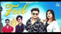 Latest Punjabi Song 'Feel' Sung By Nishant Tyagi