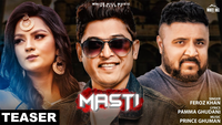Latest Punjabi Song Teaser Masti Sung By Feroz Khan