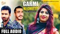 Latest Haryanvi Song Garmi Ki Chutti Sung By Nikku Singh