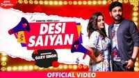 Latest Haryanvi Song Desi Saiyan Sung By Garv Singh
