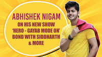 Abhishek Nigam on his new show 'HERO - Gayab Mode On'; learning stunts from brother Siddharth