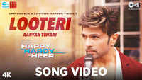 Happy Hardy And Heer | Song - Looteri