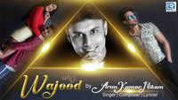 Latest Gujarati Song 'Wajood' Sung By Arun Kumar Nikam