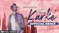 Latest Hindi Song 'Yaad Karke' (Remix) Sung By Gajendra Verma