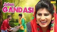 Latest Haryanvi Song Joban Gandasi Sung By DC Madana and Kavita Sobhu