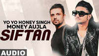 Latest Punjabi Song 'Siftaan' (Audio) Sung By Money Aujla Featuring Yo Yo Honey Singh