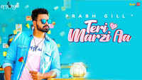 Latest Punjabi Song 'Teri Marzi Aa' Sung By Prabh Gill