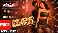 Saaho | Song - Psycho Saiyaan (Lyrical)