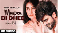 Latest Punjabi Song 'Maapea Di Dhee' Sung By Inder Chahal
