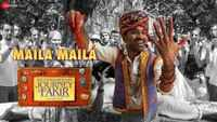 The Extraordinary Journey Of The Fakir | Song - Maila Maila