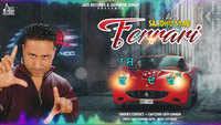 Latest Punjabi Song 'Ferrari' (Lyrical) Sung By Sandhu Saab