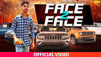 Latest Haryanvi Song 'Face To Face' Sung By Divyanshu Chauhan Punwarka