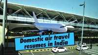 Domestic air travel resumes in India