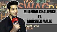 Millennial Challenge Ft. Abhishek Malik ||EXCLUSIVE|| ||Kahaan Hum Kahaan Tum||