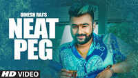 Latest Punjabi Song 'Neat Peg' Sung By Dinesh Raj