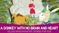 Best Kids Telugu Nursery Story 'Panchatantra Tales - A Donkey With No Brain And Heart' - Kids Nursery Stories In Telugu