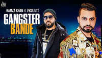 Latest Punjabi Song 'Gangster Bande' Sung By Hamza Khan