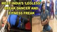 Meet India's 'legless' break dancer and fitness freak