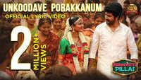 Namma Veettu Pillai   Song - Unkoodave Porakkanum (Lyrical)